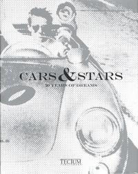 Mariarosaria Tagliaferri et Carlo Ducci - Cars & Stars - 50 years of dream.