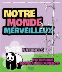 Mariarosaria Tagliaferri - Notre monde merveilleux - Les sites naturels 1.