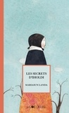 Mariasun Landa et Anne Calmels - Les secrets d'Iholdi.