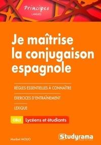 Maribel Molio - Je maîtrise la conjugaison espagnole.