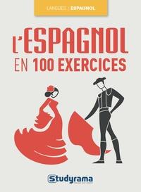 Maribel Molio - L'espagnol en 100 exercices.