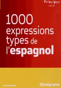 Maribel Molio - Les 1000 expressions type de l'espagnol.
