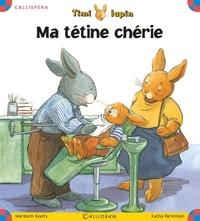 Maribeth Boelts et Kathy Parkinson - Timi lapin Tome 2 : Ma tétine chérie.