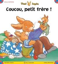 Maribeth Boelts et Kathy Parkinson - Timi lapin Tome 4 : Coucou petit frère !.