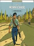 Maric - Les Morin-Lourdel Tome 4 : Mourir pour des idées.