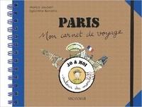Marica Jaubert et Eglantine Bonetto - Paris - Mon carnet de voyage.