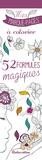 Marica Zottino - 52 formules magiques - Mes marque-pages à colorier.