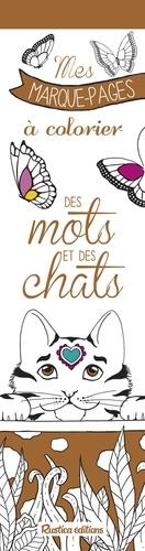 Des mots et des chats. Mes marque-pages à colorier