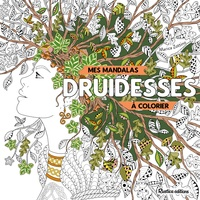Marica Zottino - Mes mandalas druidesses à colorier.