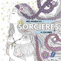 Marica Zottino - Mes mandalas sorcières à colorier.