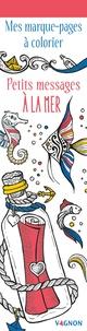 Marica Zottino - Petits messages à la mer - Mes marques-pages à colorier.