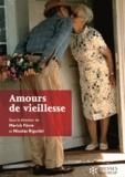 Marick Fèvre et Nicolas Riguidel - Amours de vieillesse.