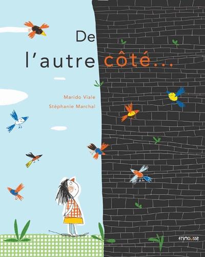 Marido Viale et Stéphanie Marchal - Du bon côté.