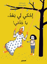 Marido Viale - Raconte encore grand-mère - Edition en arabe.