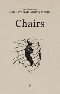 Marie-Ève Blais et Olivia Tapiero - Chairs.