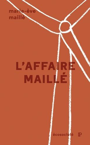 L'affaire Maillé. L'éthique de la recherche devant les tribunaux