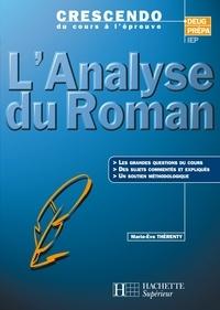 Marie-Ève Thérenty - L'analyse du roman - Edition 2000.