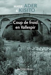 Marie Ader et  Kisito - Coup de froid en Vallespir.