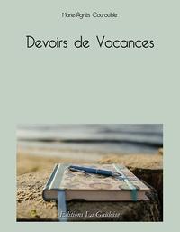 Marie-Agnès Courouble - Devoirs de vacances.