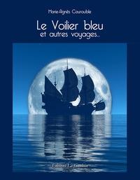Marie-Agnès Courouble - Le voilier bleu.