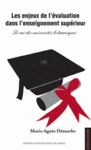 Les enjeux de l'évaluation dans l'enseignement supérieur- Le cas des universités britanniques - Marie-Agnès Détourbe |