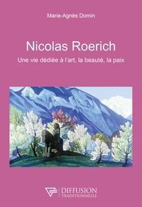 Téléchargez des livres depuis isbn Nicolas Roerich  - Une vie dédiée à l'art, la beauté, la paix