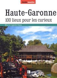 Marie-Agnès Espa - Haute-Garonne - 100 lieux pour les curieux.