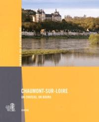 Chaumont-sur-Loire - Un château, un bourg.pdf