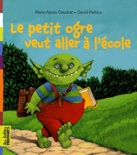Petit Ogre Veut Aller à L'école