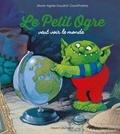 David Parkins et Marie-Agnès Gaudrat-Pourcel - Le petit ogre veut voir le monde.