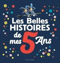 Marie-Agnès Gaudrat-Pourcel et David Parkins - Les belles histoires de mes 5 ans.