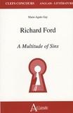 Marie-Agnès Gay - Richard Ford - A Multitude of Sins.