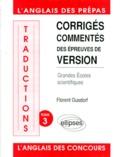Marie-Agnès Lacroux et Florent Gusdorf - Traductions Tome 3 - Corrigés commentés des épreuves de version, grandes écoles scientifiques, 1984-1992.