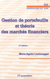 Marie-Agnès Leutenegger - Gestion de portefeuille et théorie des marchés financiers.