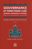 Marie-Agnès Nicolet - Gouvernance et fonctions clés de risque, conformité et contrôle dans les établissements financiers.