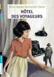 Marie-Agnès Vermande-Lherm - Hôtel des voyageurs.