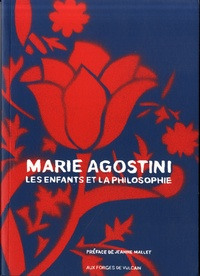 Marie Agostini - Les enfants et la philosophie.