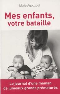 Checkpointfrance.fr Mes enfants, votre bataille - Journal d'une maman de jumeaux grands prématurés Image