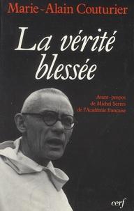 Marie-Alain Couturier - La vérité blessée.