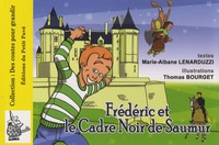 Marie-Albane Lenarduzzi - Frédéric et le Cadre noir de Saumur.