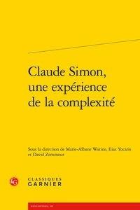 Marie-Albane Watine et Ilias Yocaris - Claude Simon, une expérience de la complexité.
