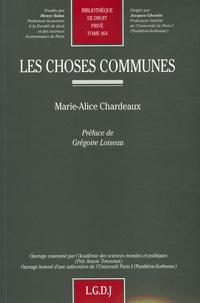 Les choses communes - Marie-Alice Chardeaux  