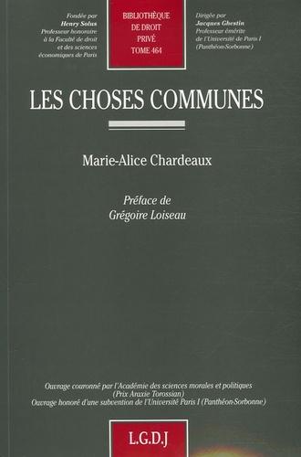 Marie-Alice Chardeaux - Les choses communes.