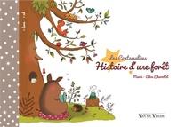 Marie-Alice Charritat - Histoire d'une forêt. 1 CD audio