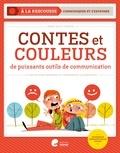Marie-Alice Compté - Contes et couleurs - De puissants outils de communication.