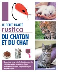 Marie-Alice Trochet-Desmaziers - Le petit traité rustica du chaton et du chat.