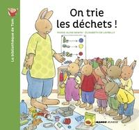 Marie-Aline Bawin et Elisabeth de Lambilly - La bibliothèque de Tom  : On trie les déchets !.