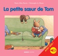 Marie-Aline Bawin et Christophe Le Masne - La petite sour de Tom - avec son.