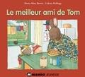 Marie-Aline Bawin et Colette Hellings - Le meilleur ami de Tom.