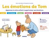 Marie-Aline Bawin et Elisabeth de Lambilly - Les émotions de Tom - Apprenez à votre enfant à apprivoiser ses émotions.